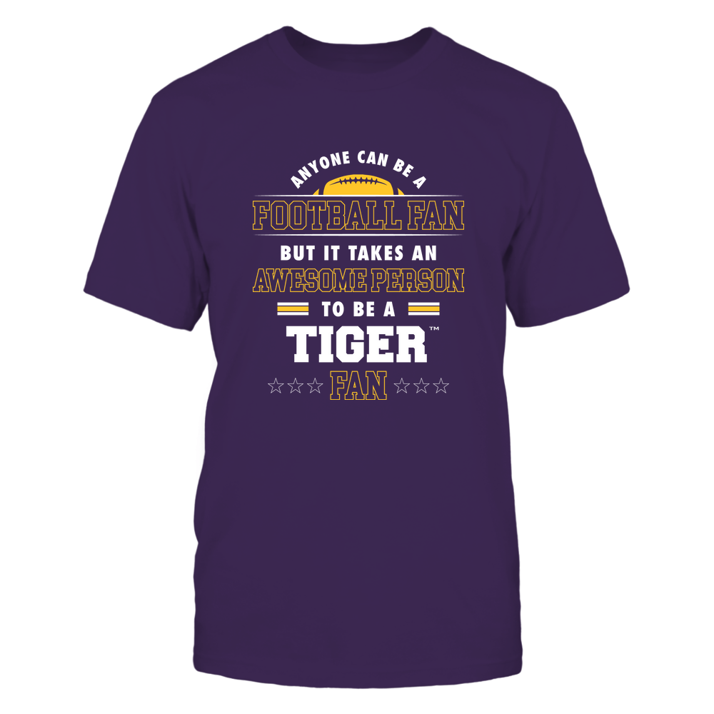 LSU Tigers - Anyone Can Be A Football Fan Front picture