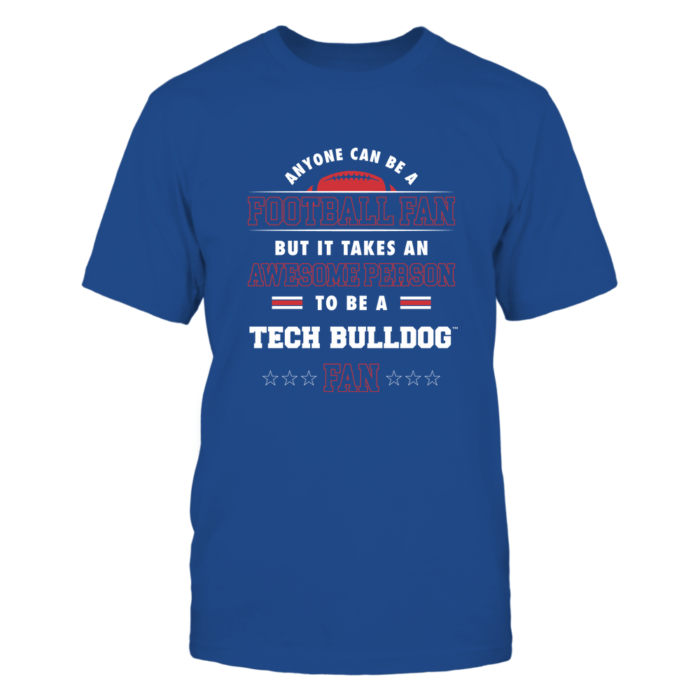 Louisiana Tech Bulldogs - Anyone Can Be A Football Fan Front picture
