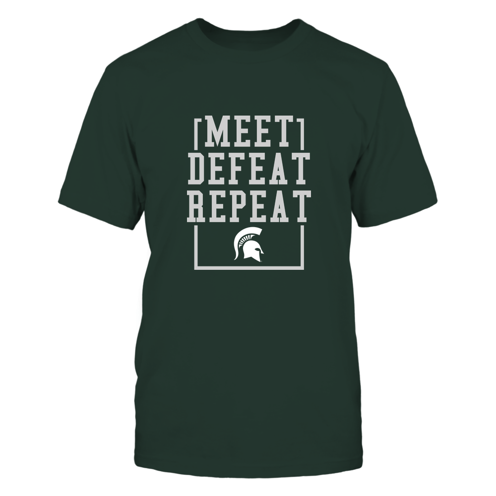 Michigan State Spartans - MEET DEFEAT REPEAT Front picture