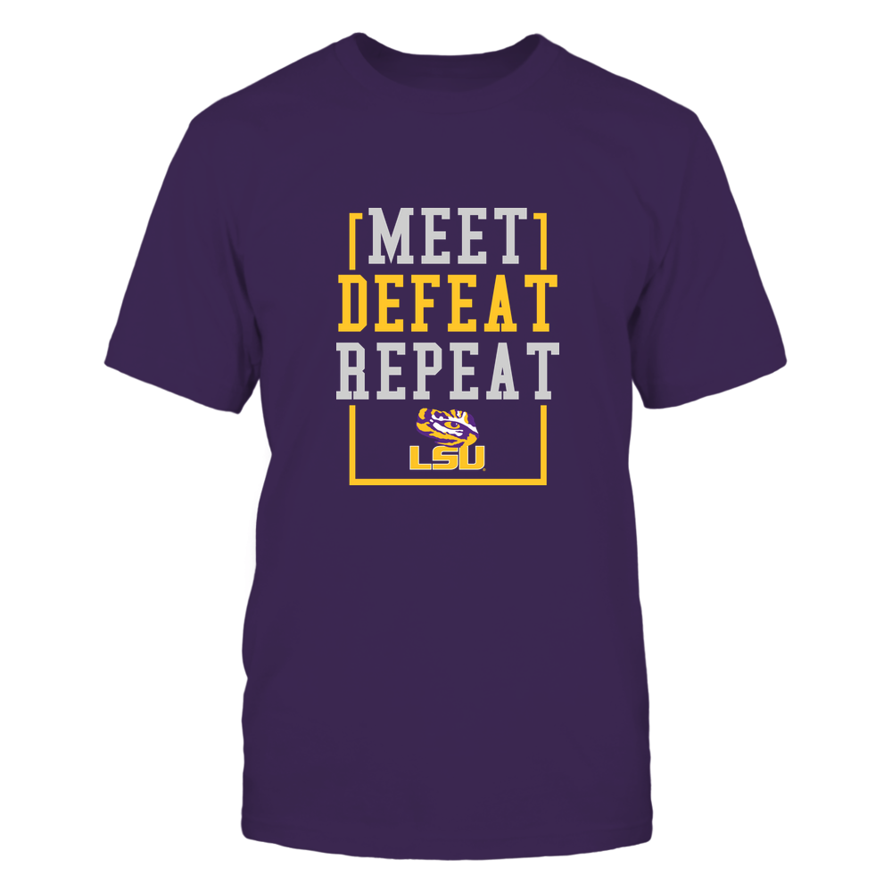LSU Tigers - MEET DEFEAT REPEAT Front picture