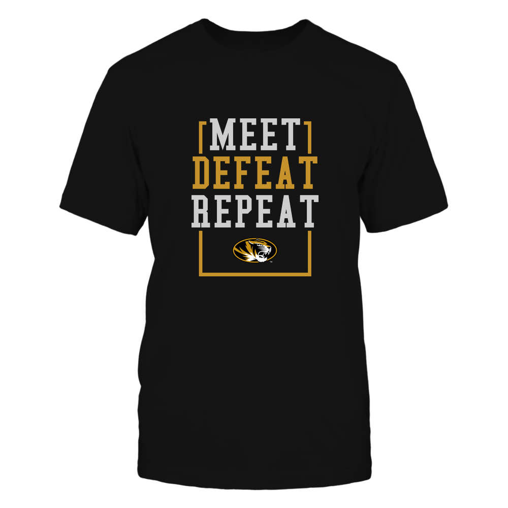 Mizzou Tigers - MEET DEFEAT REPEAT Front picture