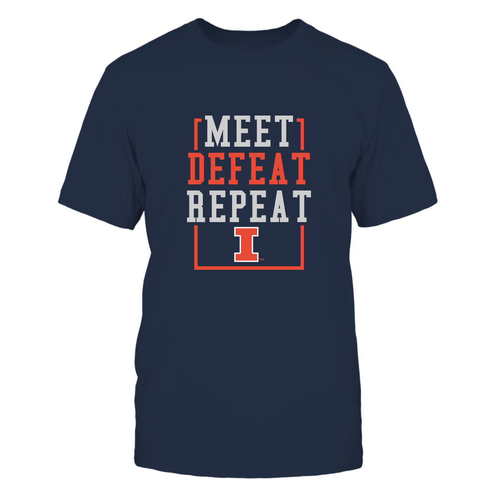 Illinois Fighting Illini - MEET DEFEAT REPEAT Front picture