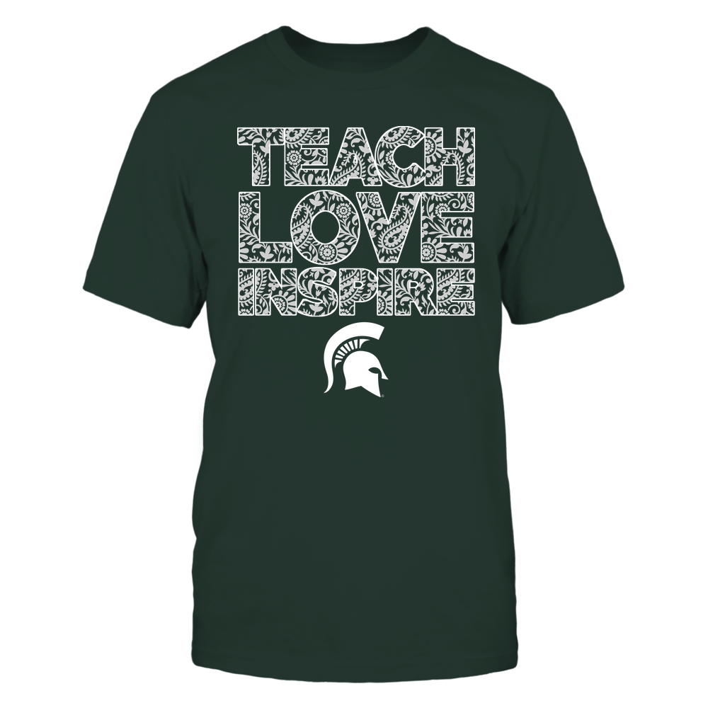Michigan State Spartans - Teach Love Inspire Front picture