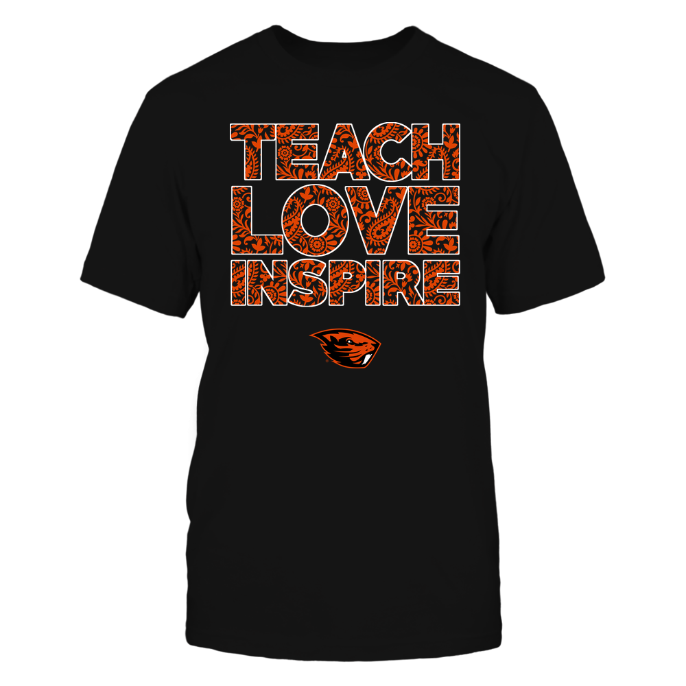Oregon State Beavers - Teach Love Inspire Front picture