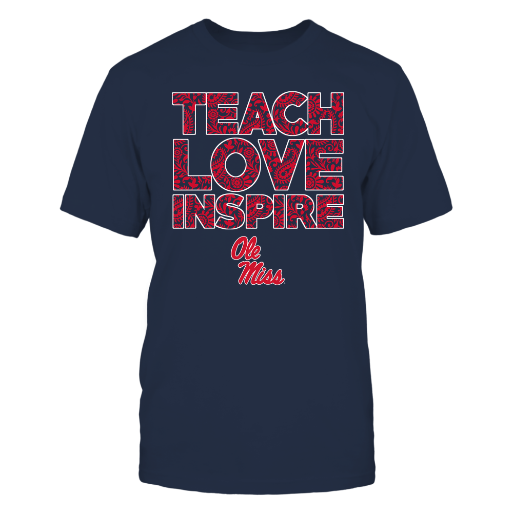 Ole Miss Rebels - Teach Love Inspire Front picture