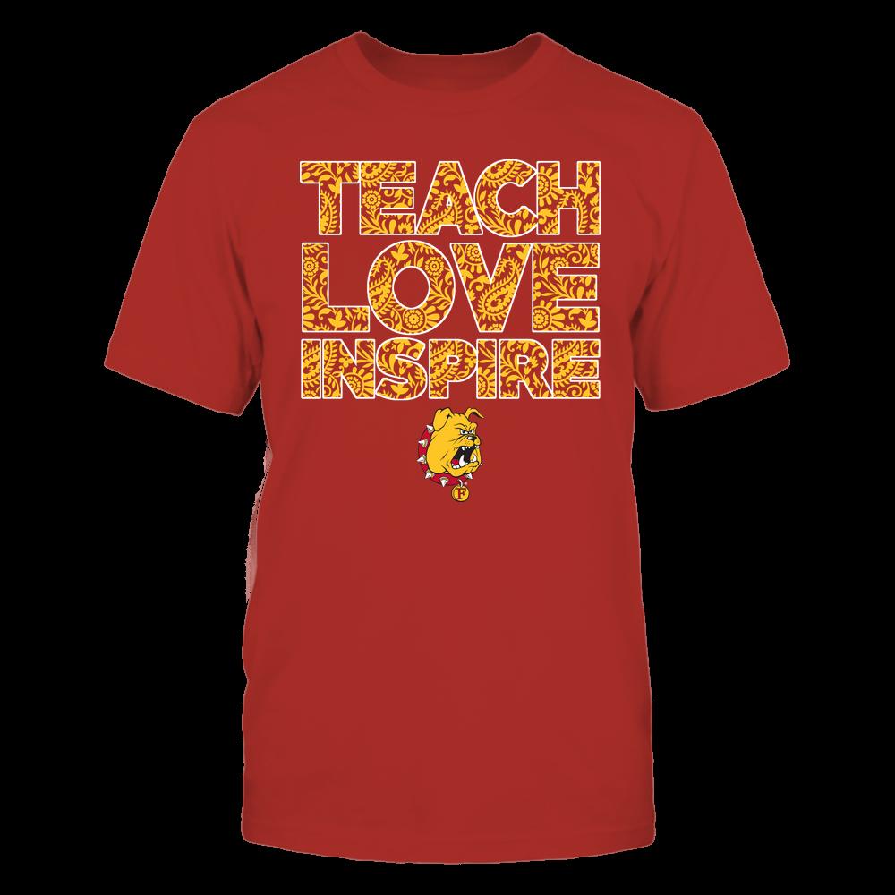 Ferris State Bulldogs - Teach Love Inspire Front picture