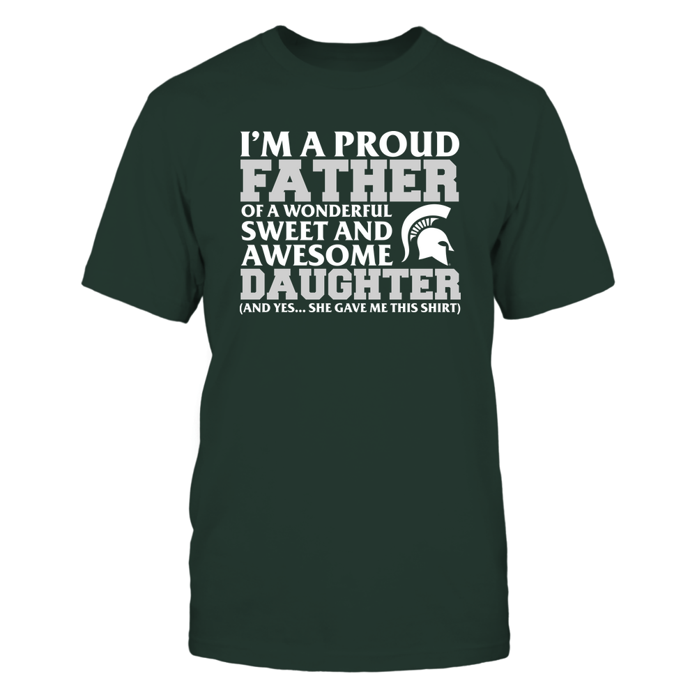 Michigan State Spartans - Father - Daughter Gave Me This Shirt Front picture