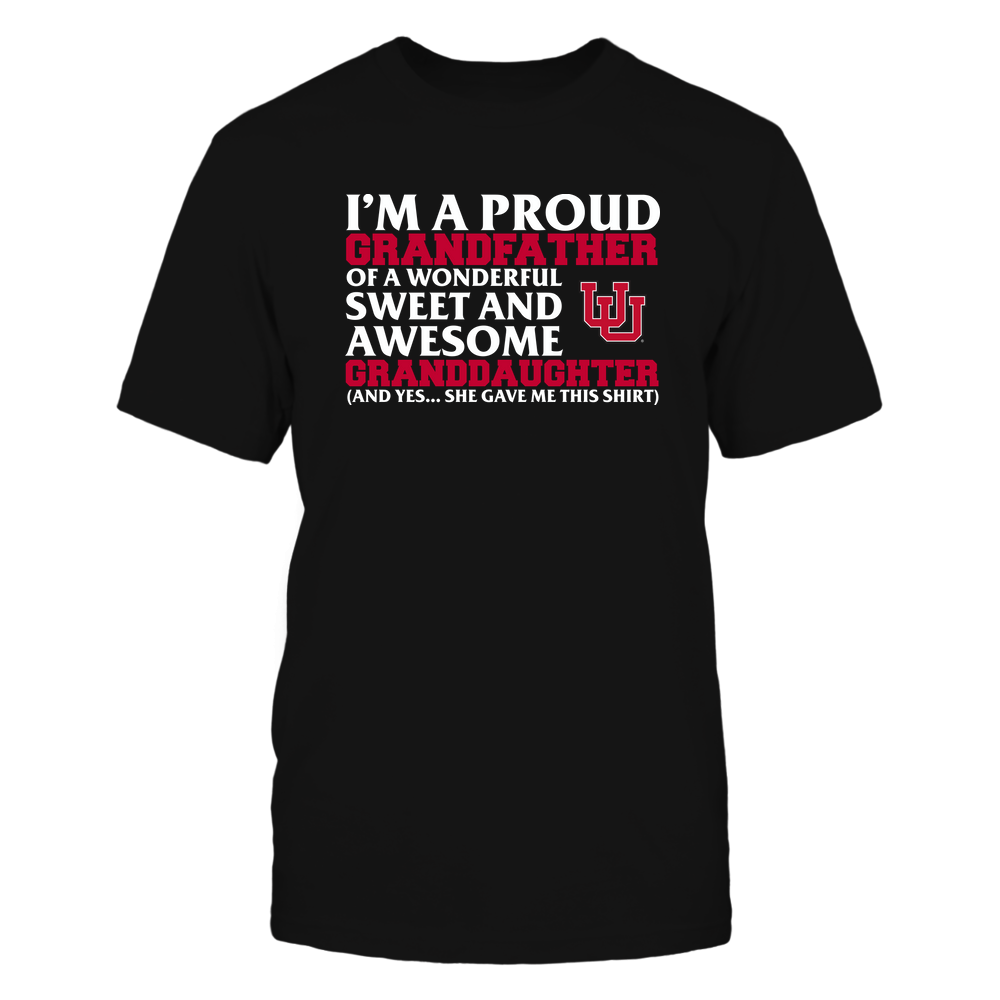 Utah Utes - Grandfather - Granddaughter Gave Me This Shirt Front picture