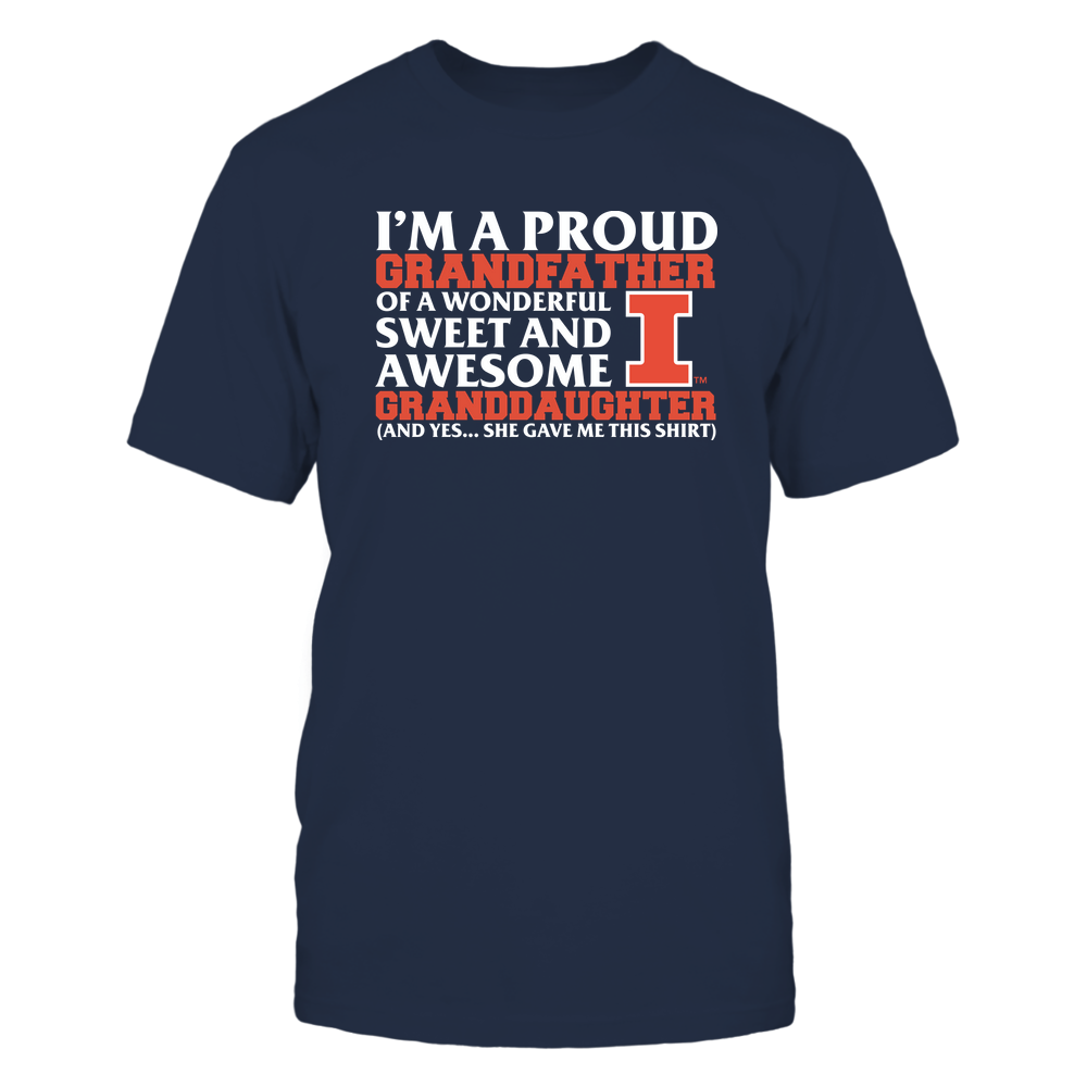 Illinois Fighting Illini - Grandfather - Granddaughter Gave Me This Shirt Front picture