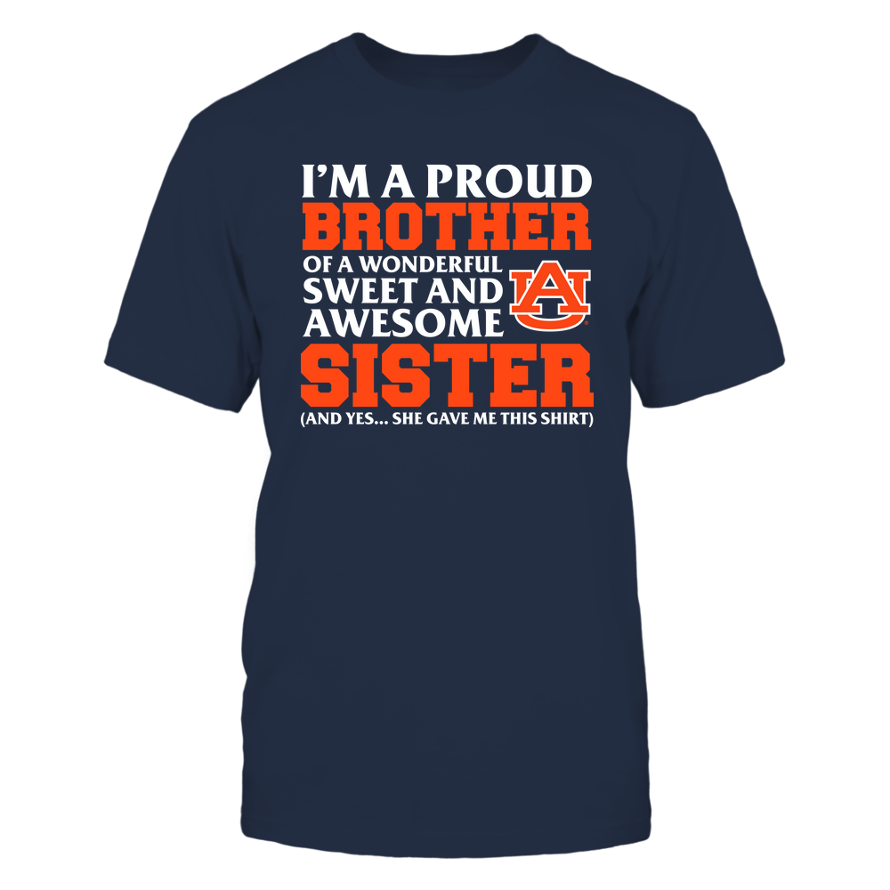 Auburn Tigers - Brother - Sister Gave Me This Shirt Front picture