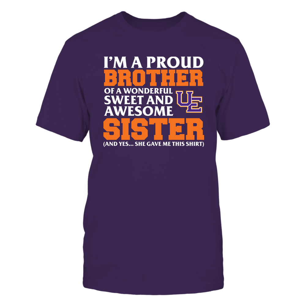 Evansville Purple Aces - Brother - Sister Gave Me This Shirt Front picture