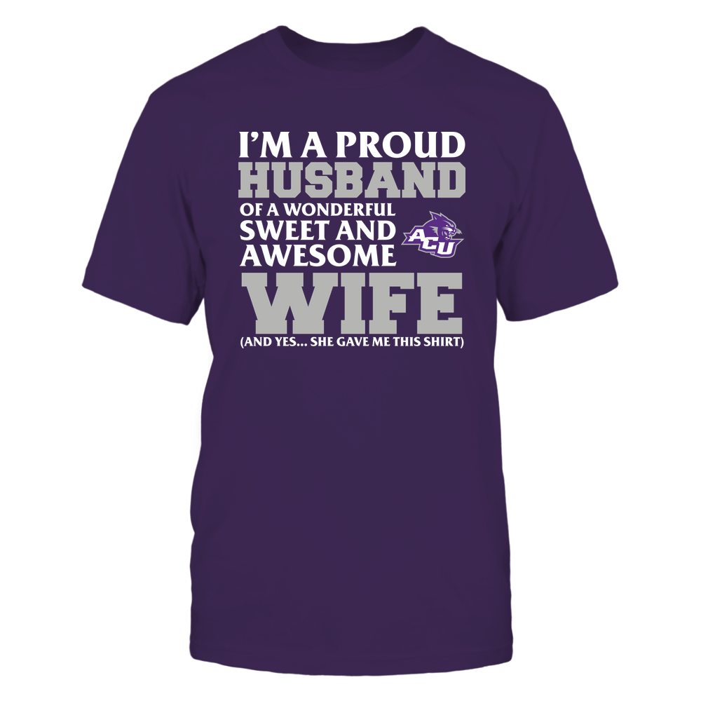 Abilene Christian Wildcats - Husband - Wife Gave Me This Shirt Front picture