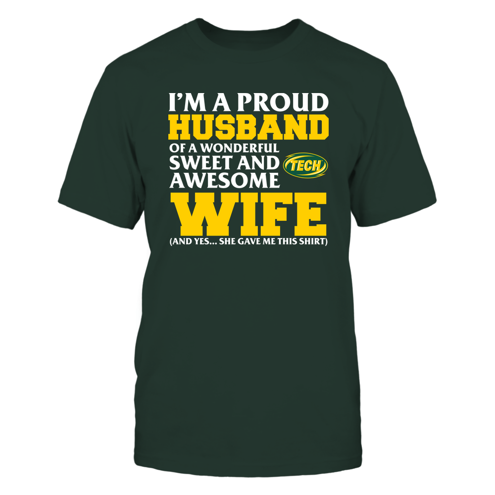 Arkansas Tech Golden Suns - Husband - Wife Gave Me This Shirt Front picture