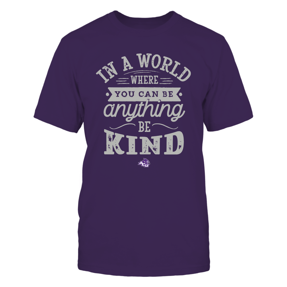 Abilene Christian Wildcats - You Can Be Anything - Be Kind Front picture