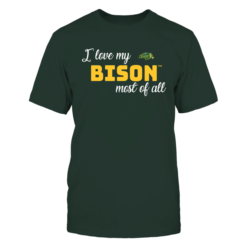 North Dakota State Bison - I Love My Team Front picture
