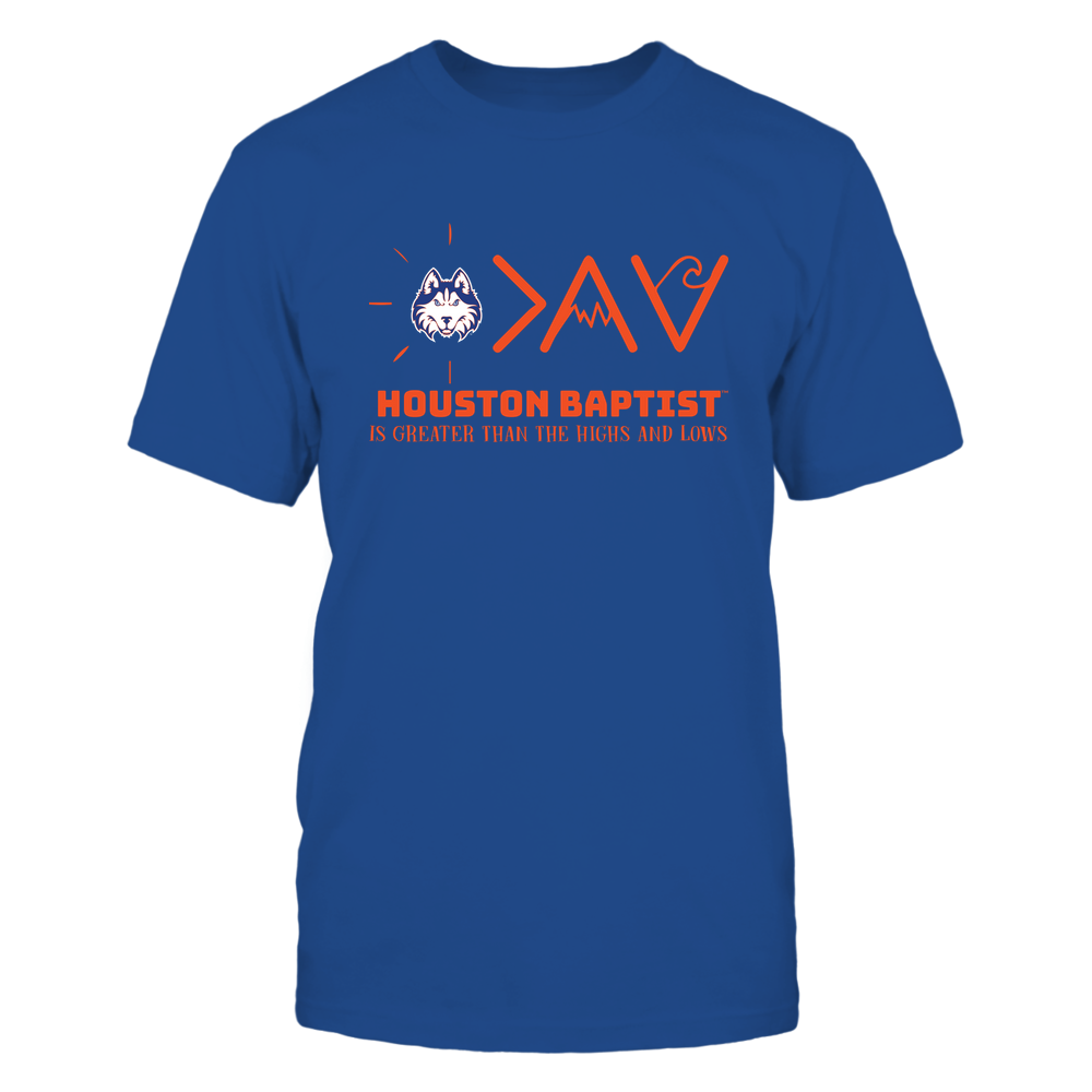 Houston Baptist Huskies - Greater Than The High and Lows Front picture