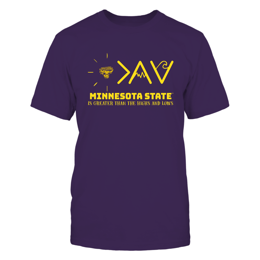 Minnesota State Mavericks - Greater Than The High and Lows Front picture