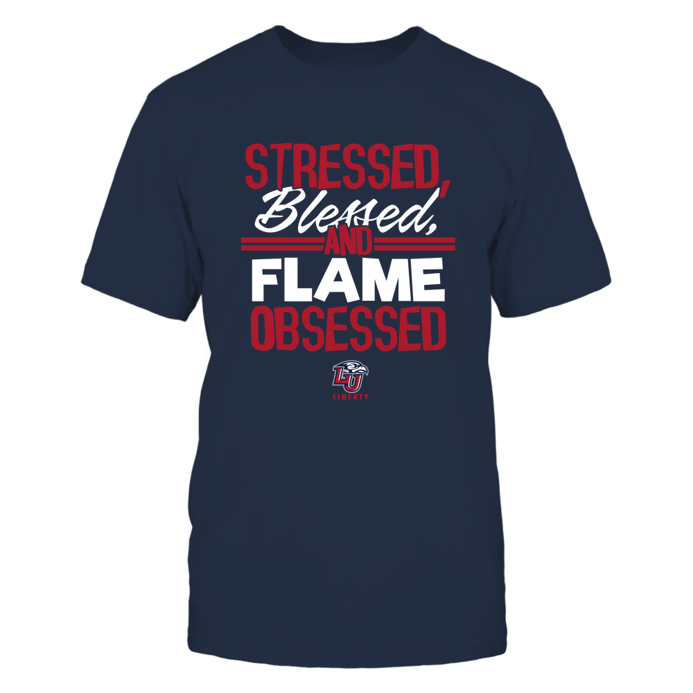 Liberty Flames - Stressed Blessed and Obsessed Front picture