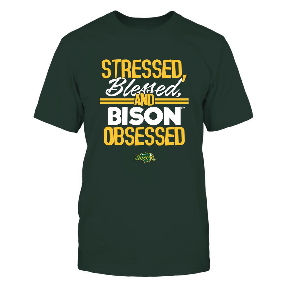 North Dakota State Bison - Stressed Blessed and Obsessed Front picture