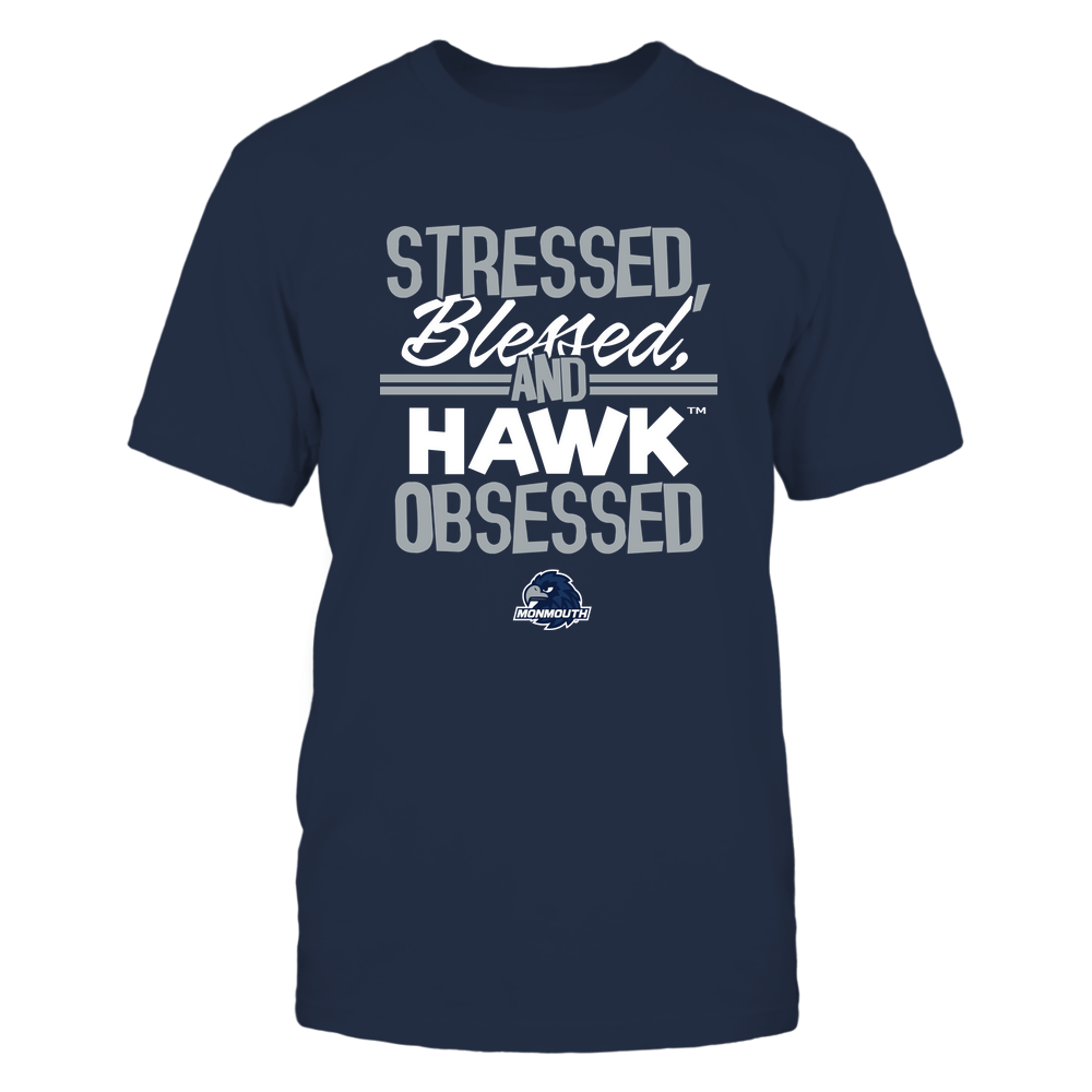 Monmouth Hawks - Stressed Blessed and Obsessed Front picture