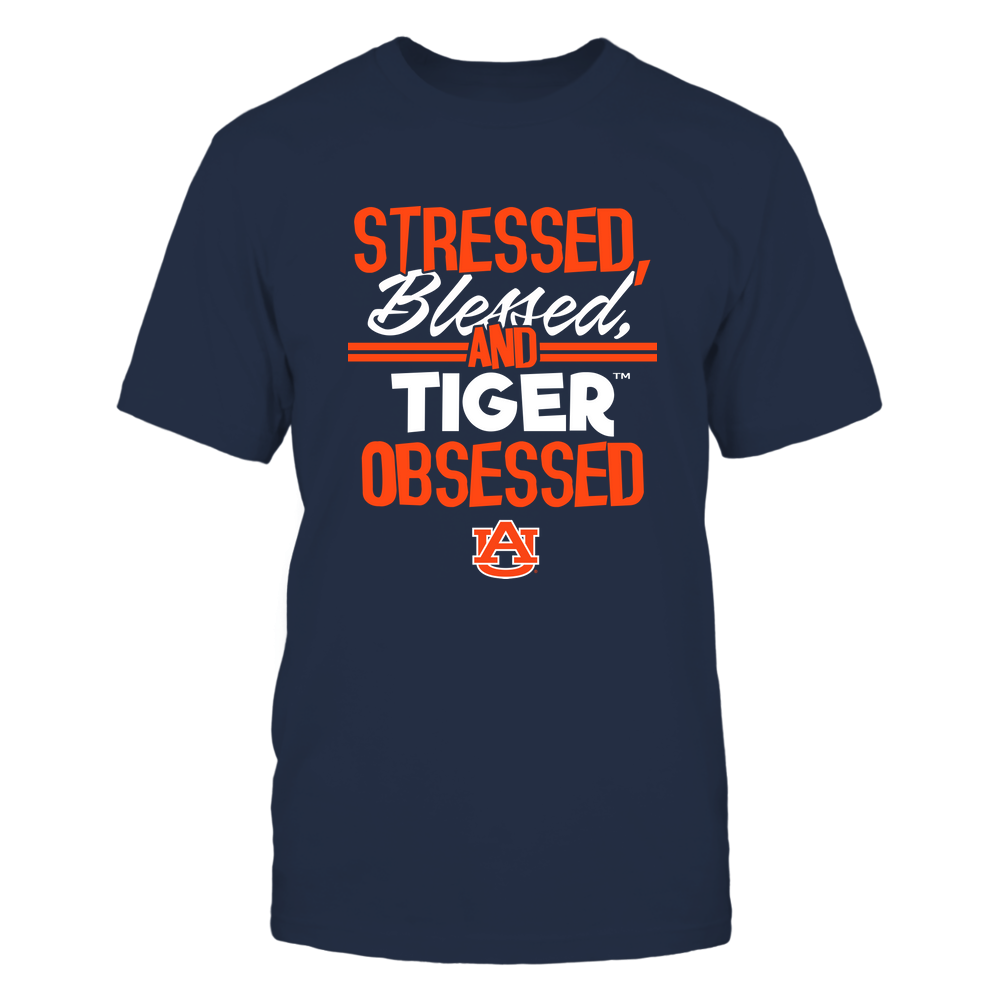 Auburn Tigers - Stressed Blessed and Obsessed Front picture