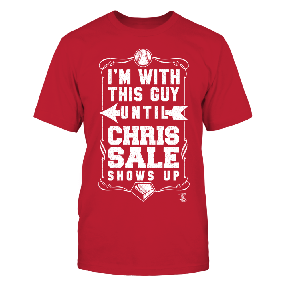 Chris Sale - I'm With This Guy Front picture