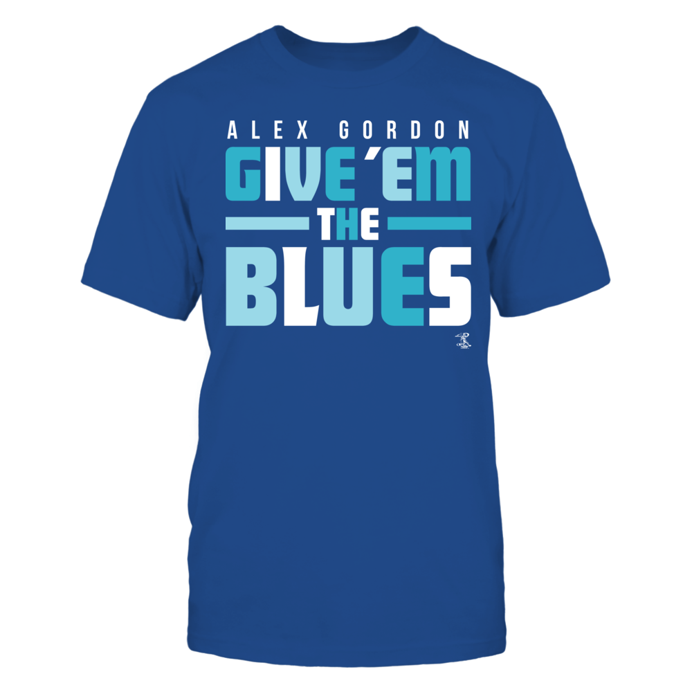 Alex Gordon - Give Em' The Blues Front picture