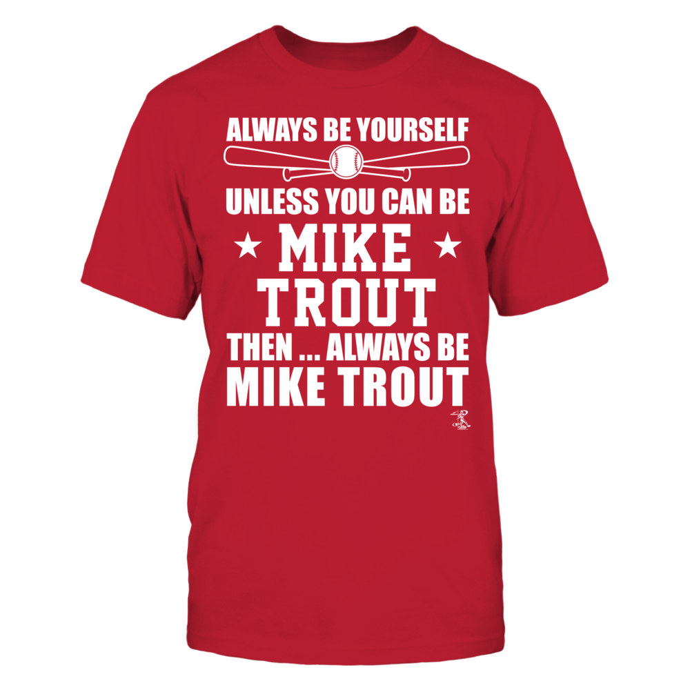 Mike Trout - Always Be Yourself Front picture