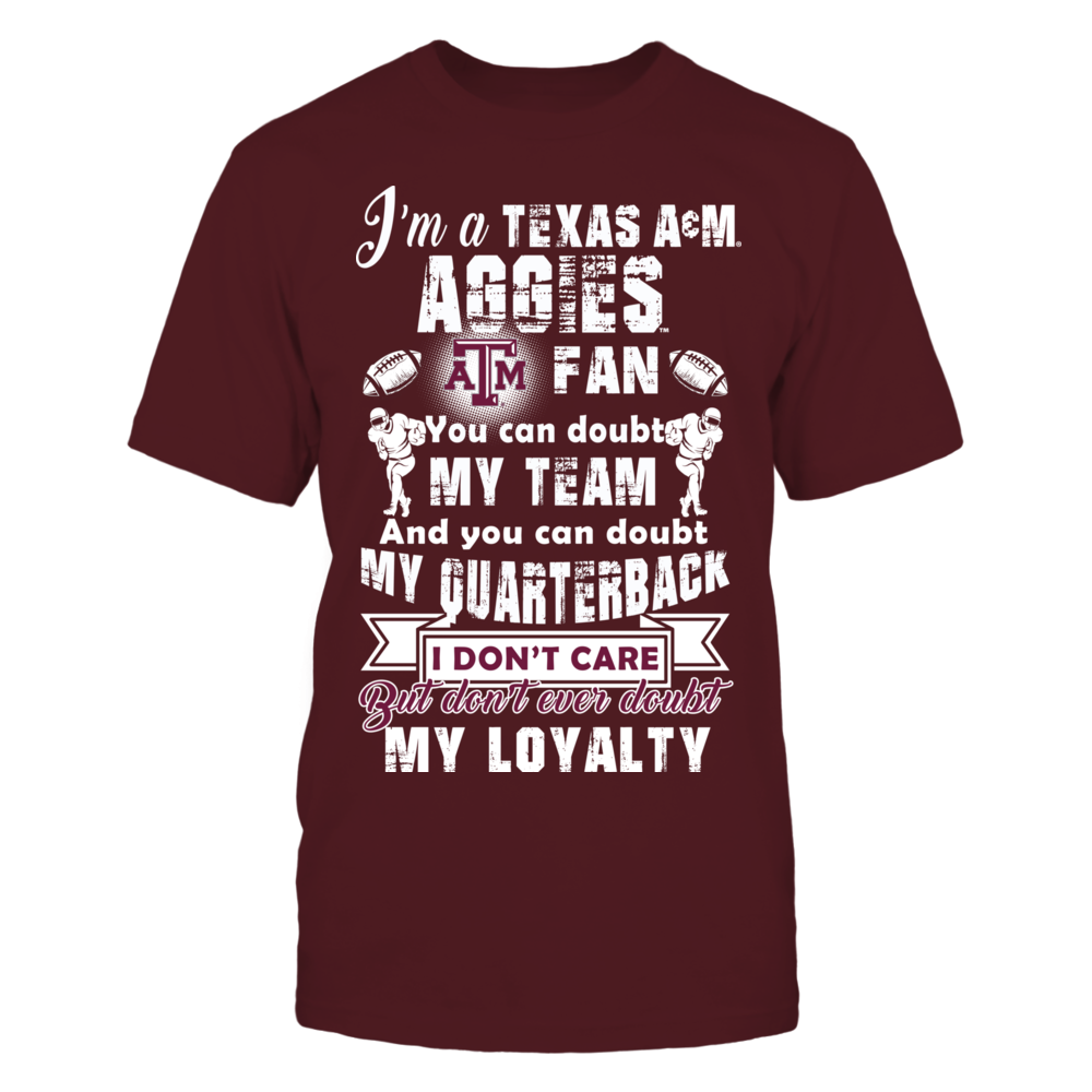 I Am A Texas A&M Aggies Fan Front picture