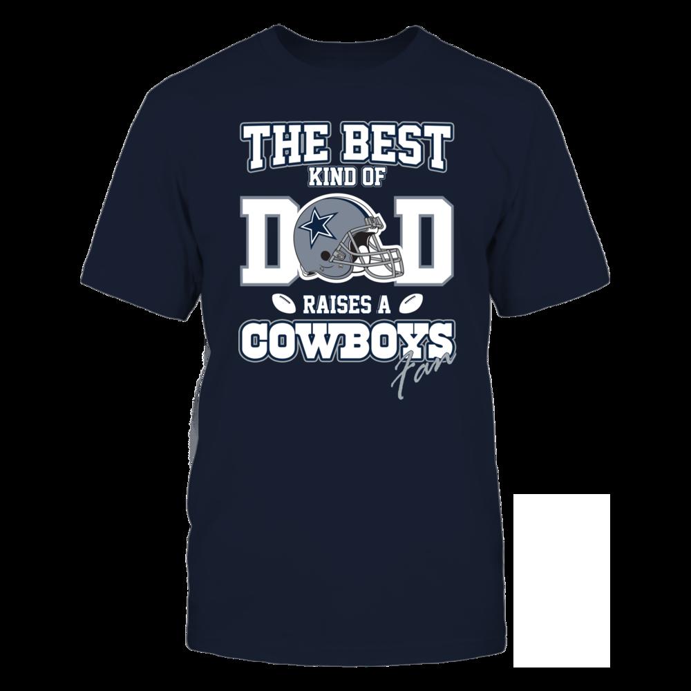 The Best Kind Of Dad Raises A Cowboys Fan Front picture