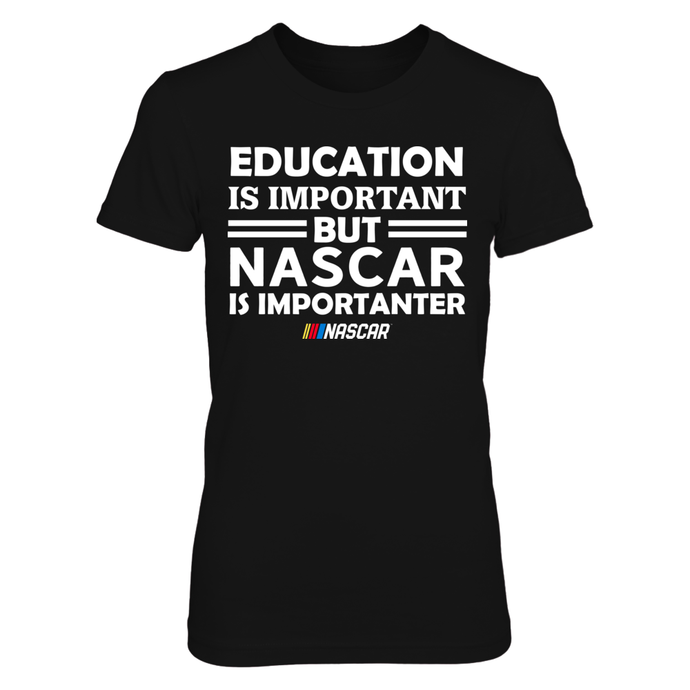 Education Is Important But NASCAR Is Importanter Front picture