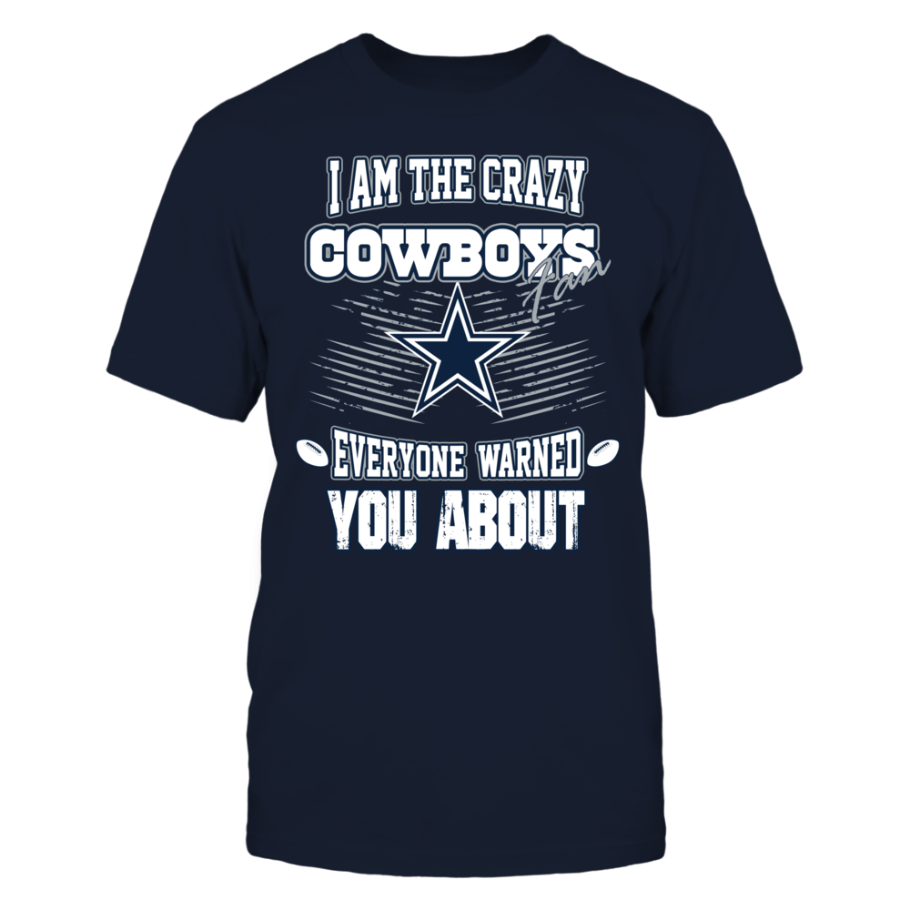 I am the crazy Cowboys fan Front picture