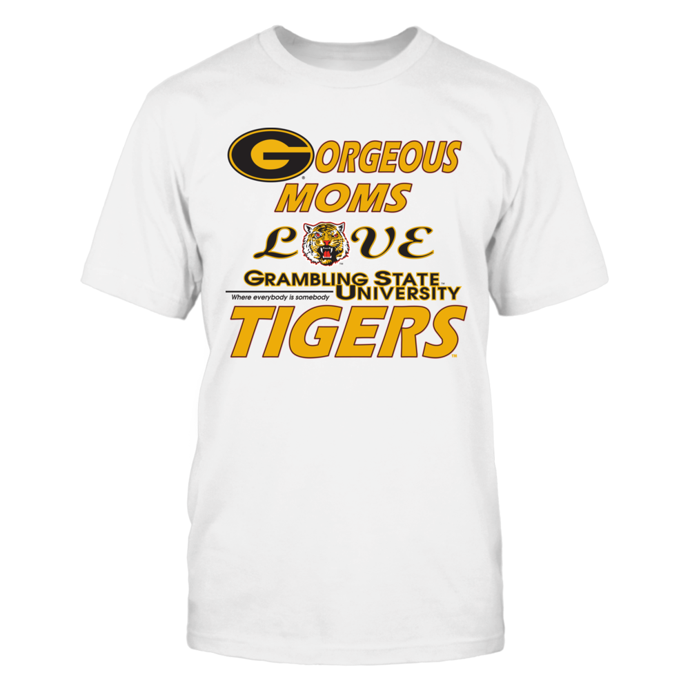 OFFICIAL GRAMBLING STATE UNIVERSITY - GORGEOUS MOMS LOVE TIGERS SHIRTS AND MORE Front picture
