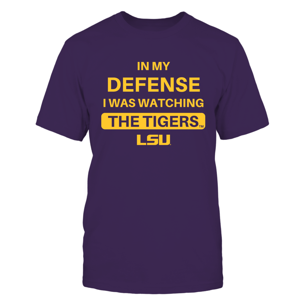 IN MY DEFENSE - LSU TIGERS Front picture