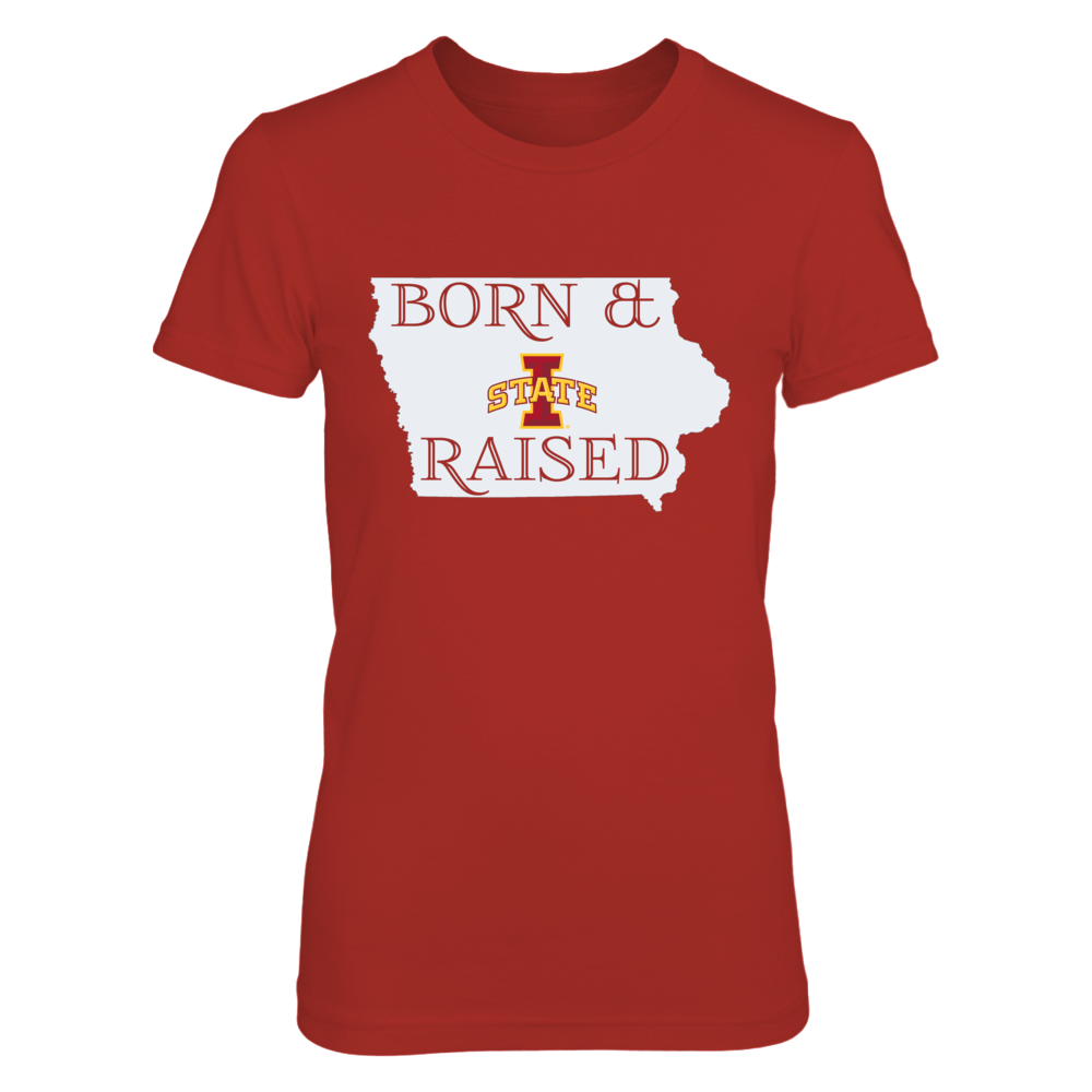 BORN & RAISED - IOWA STATE CYCLONES Front picture